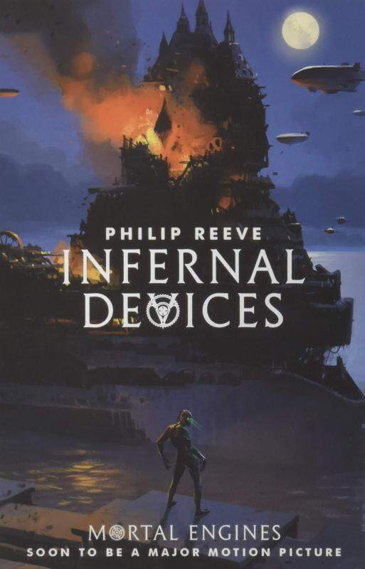 BORDERS EMPOWER TEENS: Infernal Devices (Mortal Engines Quartet) by Philip Reeve  (Author) Malaysia