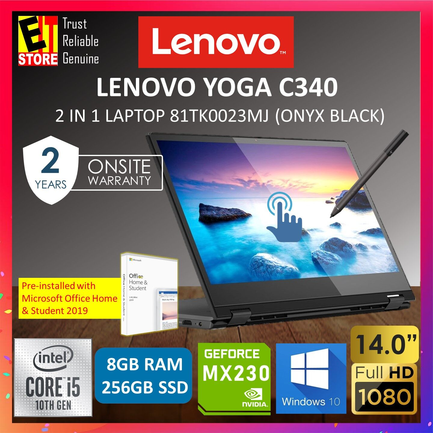 LENOVO YOGA C340 81TK0023MJ LAPTOP -BLACK (I5-10210U/8GB/256GB/2GB MX230/14 FHD TOUCH/W10/2YRS/PEN) PREINSTALLED MS.OFFICE Malaysia