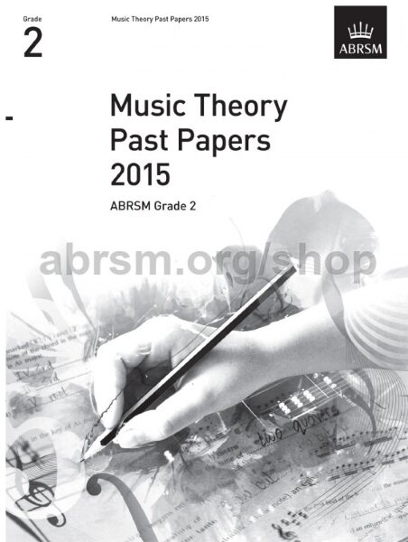 ABRSM Music Theory Practice Papers 2015 Grade 2 / Theory Paper / Theory Exam Paper / Theory Past Year Paper / Past Paper Malaysia