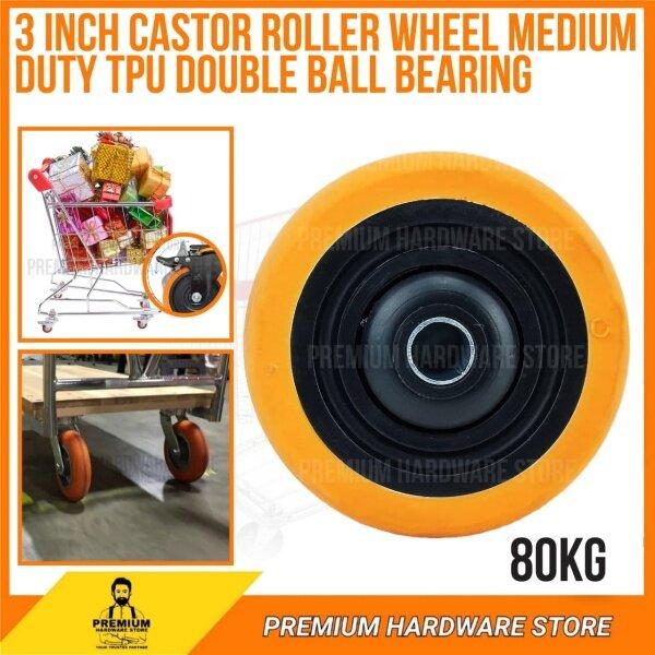 Castor Roller Wheel Medium Duty TPU Double Ball Bearing 3 inch