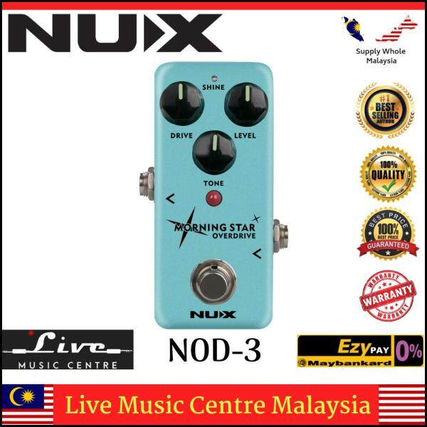Nux NOD-3 Morning Star Overdrive Effects Pedal (NOD3) Malaysia