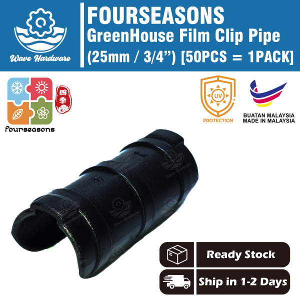 FOURSEASONS Greenhouse Film Clip Pipe / Frame Pipe Clip / Tube Clamp Connector Kit 25mm (50 Pcs)