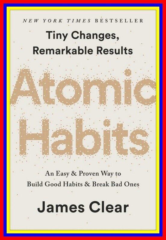 Atomic Habits An Easy Proven Way To Build Good Habits Break Bad O Malaysia