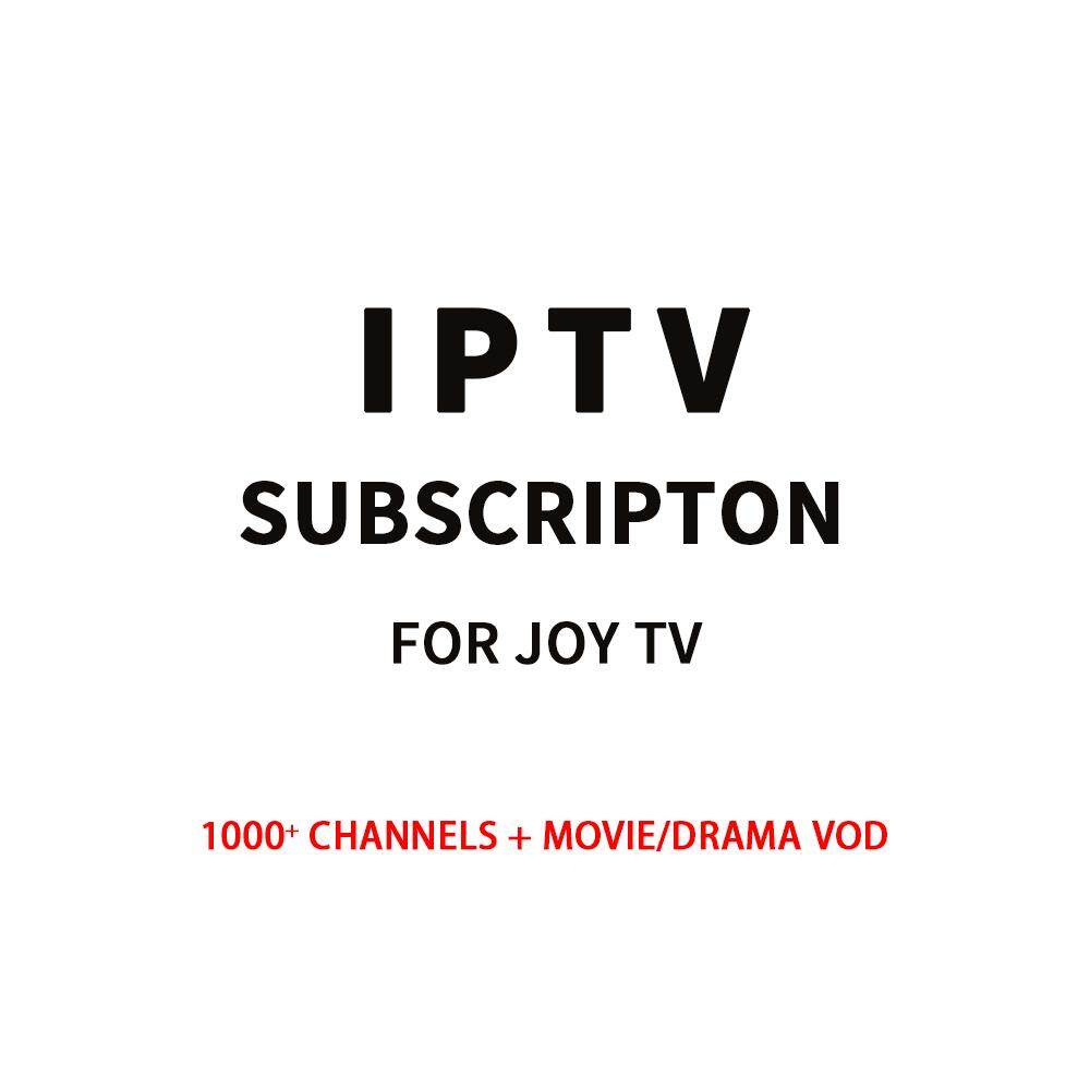 IPTV Subscription for Joy TV 1000+ Channels Movie/Drama VOD 3/6/12 Months  subscription for Android TV Box