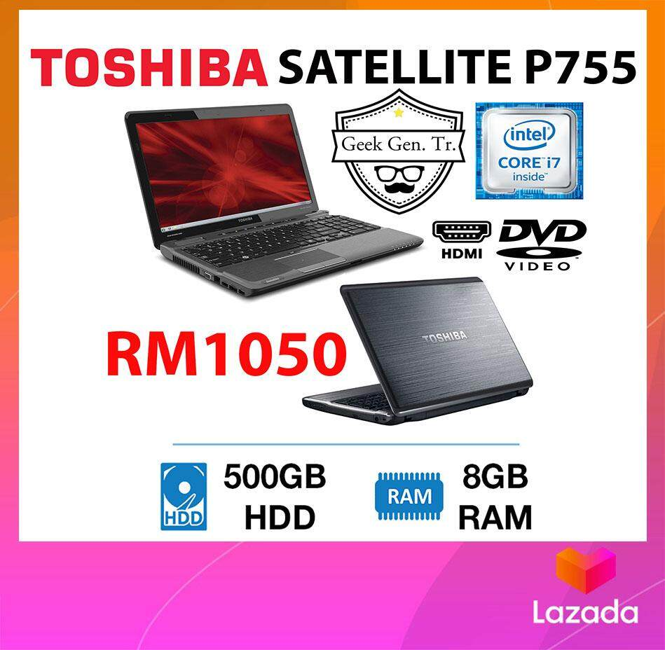 TOSHIBA SATELLITE P755 CORE i7-2ND GEN 8GB RAM 500GB HDD 15.6 INCH Malaysia