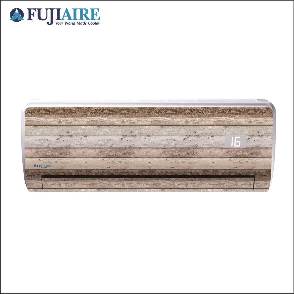 [Pre Order] FUJIAIRE Air Conditioner 1.5hp (R410) Skin Series - WOOD 0012