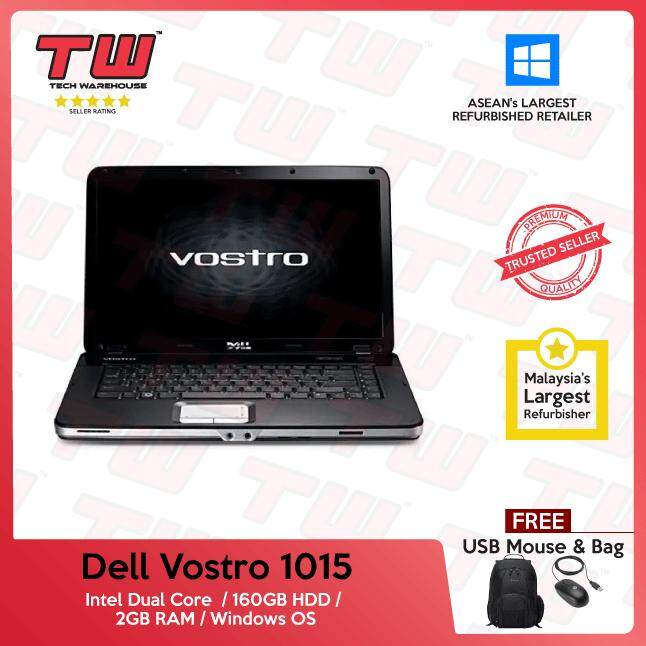 Dell Vostro 1015 Dual Core / 2GB RAM / 160GB HDD / Windows OS Laptop / 3 Months Warranty (Factory Refurbished) Malaysia