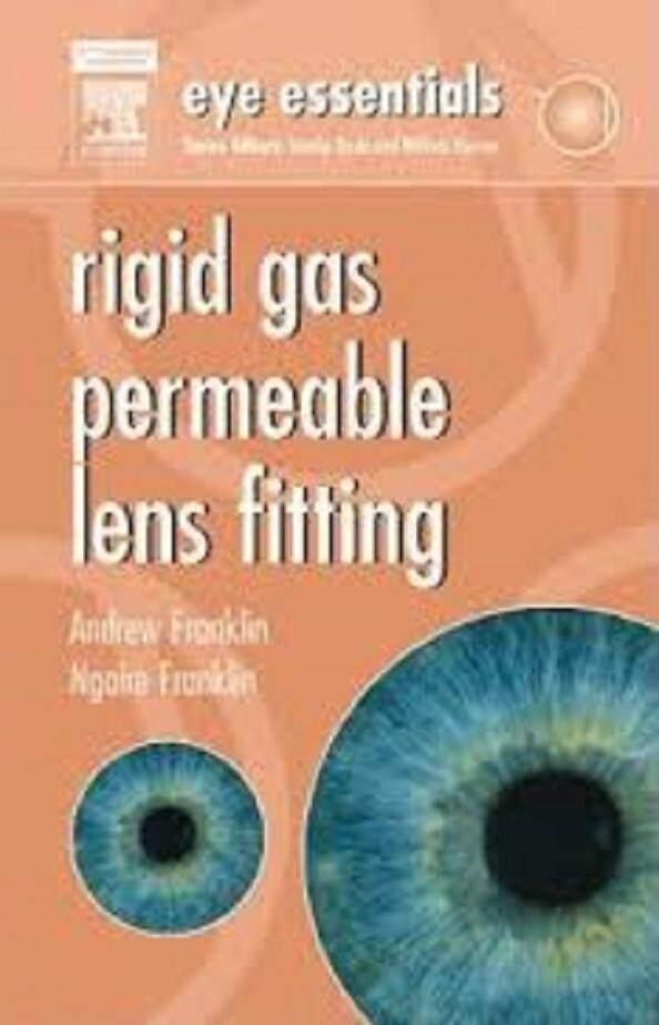 Eye Essentials: Rigid Gas Permeable Lens Fitting / Franklin - ISBN : 9780750688901