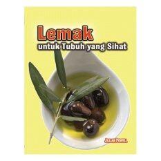 Lemak Untuk Tubuh Yang Sihat By Institut Terjemahan& Buku Malaysia.