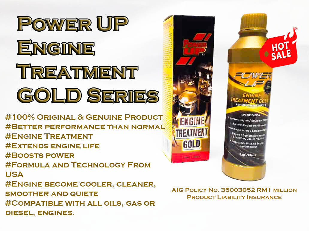 Power UP Engine Treatment GOLD Series ( 236 ml) - Authorized Distributor In Malaysia ( End year sale )