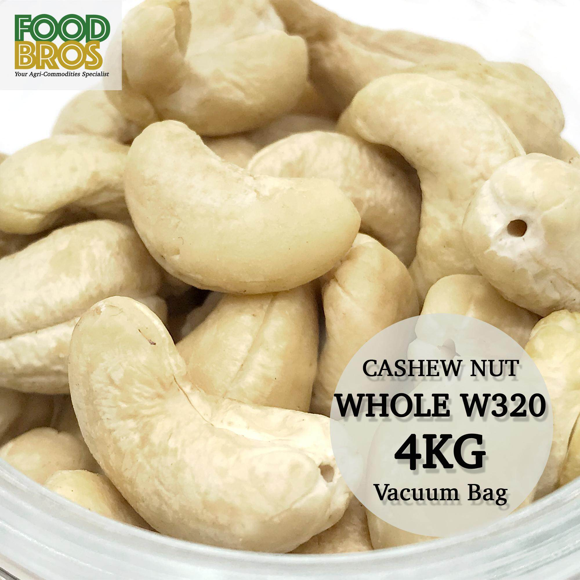 FOODBROS CASHEW NUT WW320 WHOLE NUT 4KG VACUUM BAG