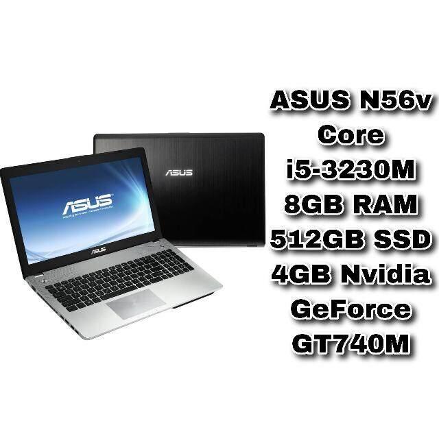 ASUS N56v Core i5-3230m 8GB RAM 512GB SSD 4GB  NVIDIA GeForce GT740M 15.6 inch Malaysia