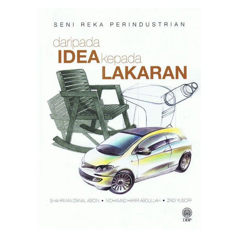 Seni Reka Perindustrian Daripada Idea Kepada Lakaran (Kulit Tebal) Malaysia