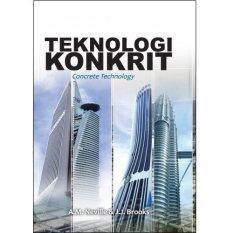 Teknologi Konkrit (concrete Technology) By Institut Terjemahan& Buku Malaysia.
