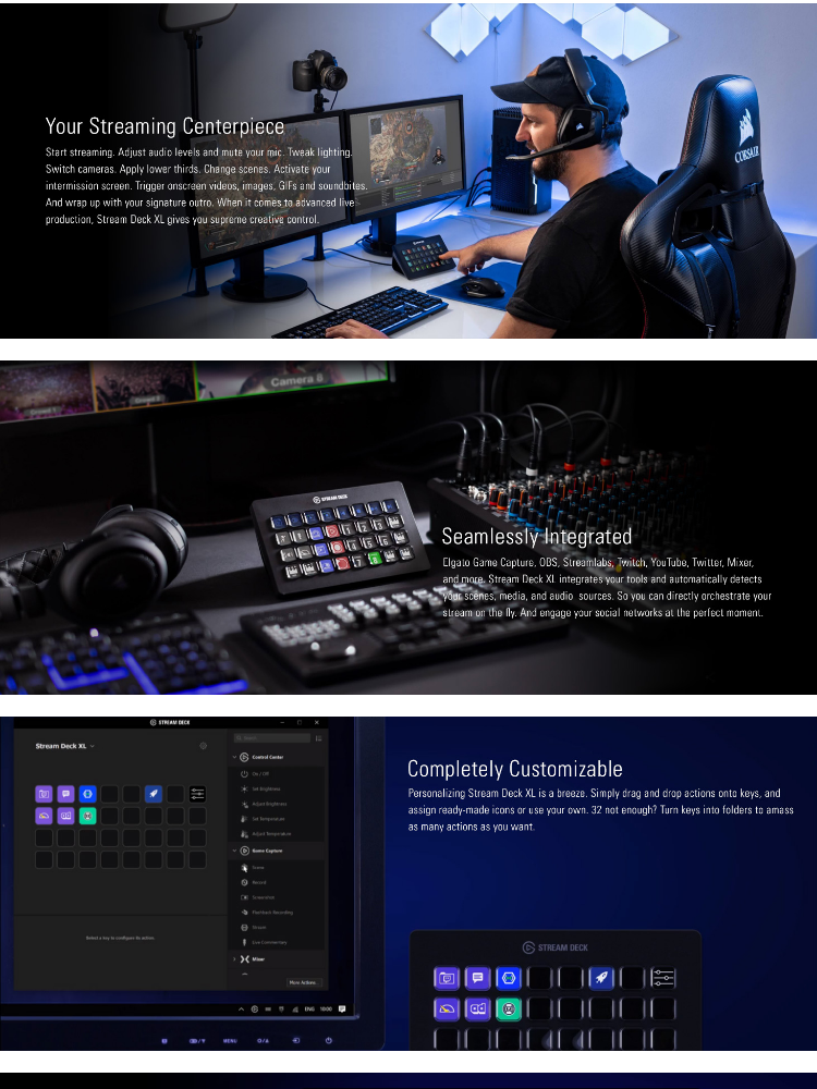 # ELGATO STREAM DECK XL Evolve Your Content # Advanced Stream Control with  32 Customizable LCD Keys, for Windows 10 and macOS 10 13 or Later